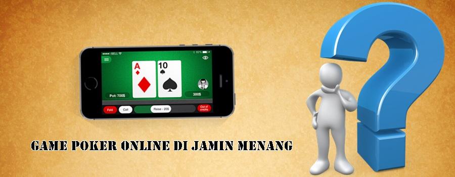 Game Poker Online Di Jamin Menang